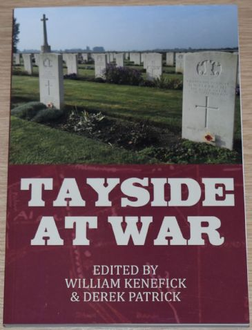 Tayside At War, edited by William Kenefick and Derek Patrick